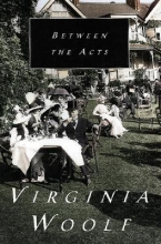 Woolf, Virginia Between the Acts