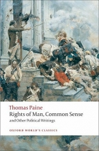 Paine, Thomas Rights of Man, Common Sense, and Other Political Writings