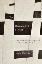 Nadia Abu El-Haj The Genealogical Science