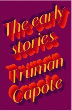 Capote, Truman Early Stories of Truman Capote