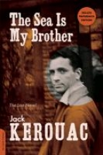 Kerouac, Jack The Sea Is My Brother