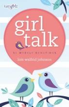 Johnson, Lois Walfrid Girl Talk