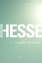 Hesse, Hermann Beneath the Wheel