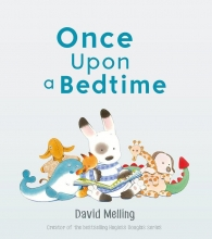 Melling, David Once Upon a Bedtime