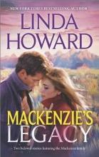Howard, Linda Mackenzie`s Legacy