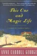 George, Anne Carroll This One and Magic Life