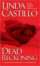 Castillo, Linda Dead Reckoning