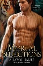 James, Allyson Mortal Seductions