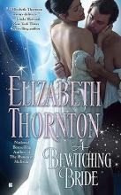 Thornton, Elizabeth A Bewitching Bride