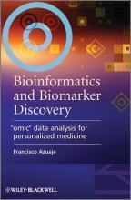 Francisco Azuaje Bioinformatics and Biomarker Discovery