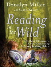 Donalyn Miller,   Susan Kelley Reading in the Wild