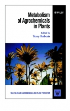 Terry Roberts Metabolism of Agrochemicals in Plants