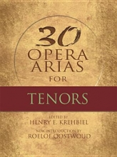 Krehbiel, Henry Twenty-Nine Opera Arias for Tenors