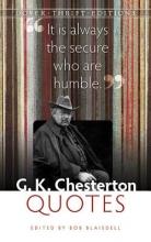 Blaisdell, Bob G. K. Chesterton Quotes