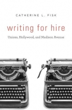 Fisk, Catherine L Writing for Hire