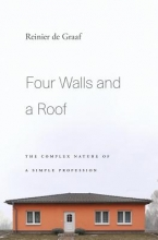 Reinier,De Graaaf Four Walls and a Roof