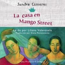 Cisneros, Sandra La casa en mango street The House on Mango Street
