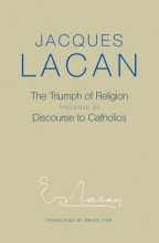 Jacques Lacan,   Bruce Fink The Triumph of Religion