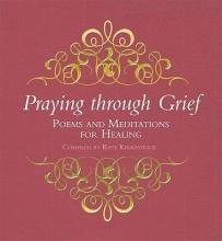Kirkpatrick, Kate Praying Through Grief