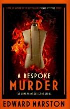 Marston, Edward A Bespoke Murder
