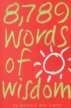 Barbara Ann Kipfer 8,789 Words of Wisdom