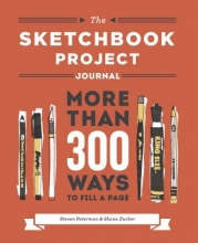 Peterman, Steven,   Zucker, Shane The Sketchbook Project Journal