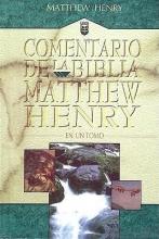 Henry, Matthew Commentario de la Biblia Matthew Henry
