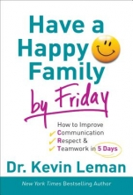 Kevin Leman Have a Happy Family by Friday