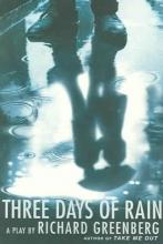 Greenberg, Richard Three Days of Rain