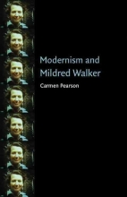 Pearson, Carmen Modernism and Mildred Walker