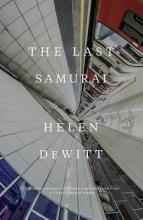 Dewitt, Helen The Last Samurai