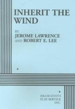 Jerome Lawrence,   Robert E. Lee Inherit the Wind
