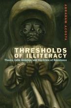 Acosta, Abraham Thresholds of Illiteracy