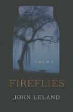 Leland, John Fireflies