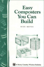 Noyes, Nick Easy Composters You Can Build