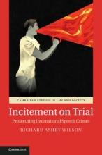 Wilson, Richard Ashby Incitement on Trial