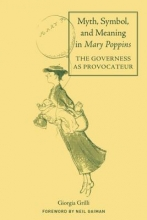 Grilli, Giorgia Myth, Symbol, and Meaning in Mary Poppins