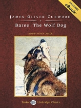 Curwood, James Oliver Baree