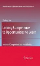 Liu, Xiufeng Linking Competence to Opportunities to Learn