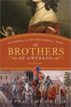 Pargeter, Edith The Brothers of Gwynedd