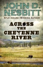 Nesbitt, John D. Across the Cheyenne River