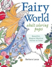 Lanza, Barbara Fairy World Coloring Pages