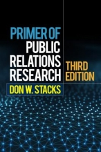 Don W. Stacks Primer of Public Relations Research, Third Edition