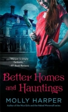 Harper, Molly Better Homes and Hauntings