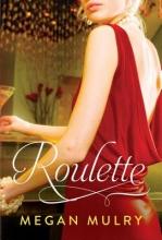 Mulry, Megan Roulette