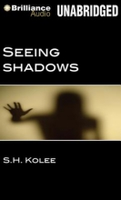 Kolee, S. H. Seeing Shadows