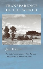 Follain, Jean Transparence of the World