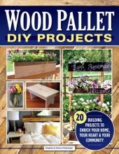 Steve Fitzberger Wood Pallet DIY Projects