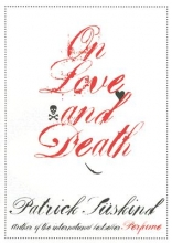 Suskind, Patrick On Love and Death