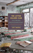 Krzhizhanovsky, Sigizmund The Letter Killers Club